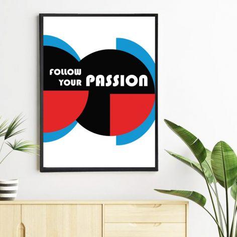 Plakat Follow your passion
