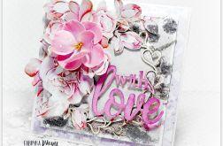 Kartka na Walentynki With LOVE