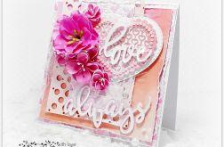 Kartka na Walentynki LOVE ALWAYS