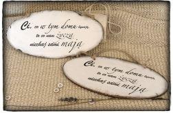 Tabliczka z napisem ~Ci co w tym domu~ Szyld