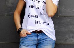 """t-shirt luźny """"JESTEM TAKĄ OSOBĄ ..."""""""