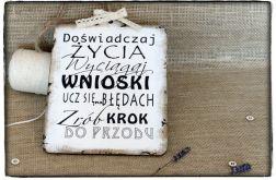 Tabliczka z napisem ~Doświadczaj życia....~