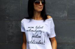 """t-shirt  """"JESTEM NIEOBLICZALNA"""""""
