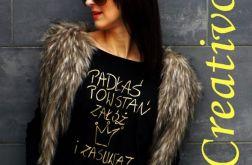 """t-shirt RĘKAW """"PADŁAŚ POWSTAŃ ... """""""