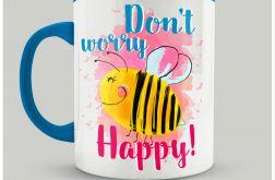 "Kubek "" Don't Worry Bee Happy"""