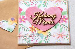 dla Mamy : kartka handmade : kwiaty