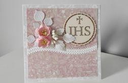 Kartka Pierwsza Komunia Święta kwiaty koronka IHS