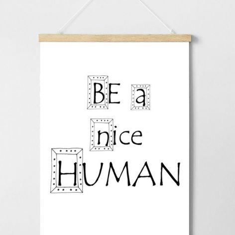 Plakat Be a nice human