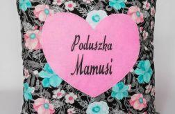 Poduszka Mamusi ~ ozdobna poduszka z haftem