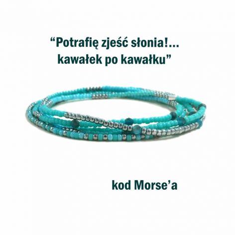 Apatyt i kod Morse'a - bransoletka motywacyjn