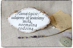 Szyld Tabliczka z napisem ~Normalna rodzina~