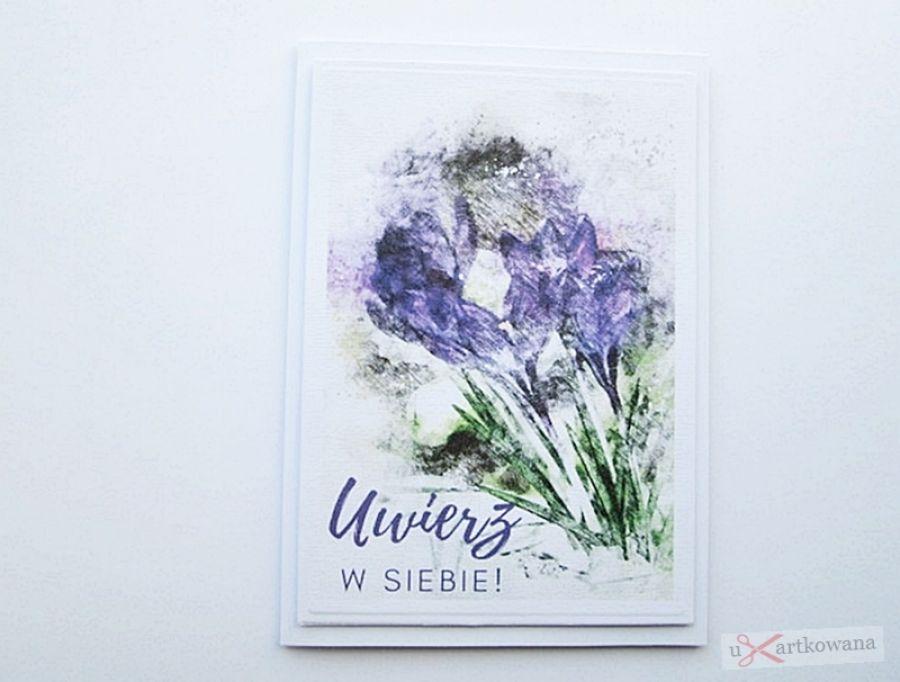 Kartka MOTYWACYJNA - fioletowe kwiaty - Kartka Motywacyjna - fioletowe kwiaty