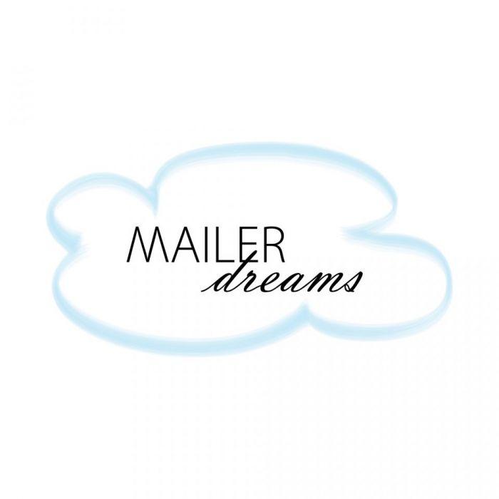 Mailer dreams 4