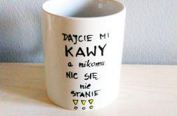 Kubek dajcie mi kawy