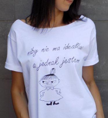 """t-shirt  """" NIBY NIE MA IDEAŁÓW """""""