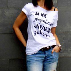 """t-shirt luźny """"JA NIE PRZEKLINAM JA RZUCAM.."""""""