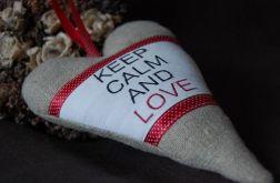 "Serce ""Keep calm and love"""