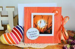 Kartka - Nie bój się dzikości serca
