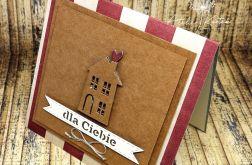 Kartka z domkiem Dla Ciebie