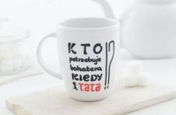 Kubek Taty Bohatera