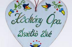 """Serduszko dla Dziadka """"Kòchóny Ópa - wszëtkò wié"""""""