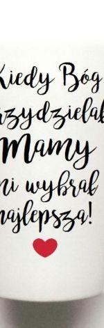 KUBEK LATTE KIEDY BÓG PRZYDZIELAŁ MAMY