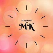 MadameMK