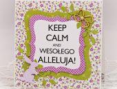 """Wielkanocny """"Keep calm"""" 2"""
