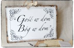 Tabliczka z napisem ~Gość w dom Bóg w dom~