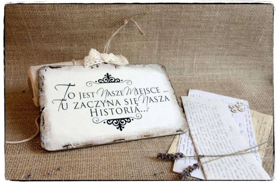 Tabliczka z napisem ~Twój dom Twoja historia~