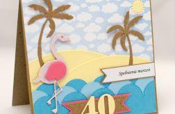 Kartka na 40-tkę. Flaming, plaża, palmy KU