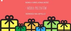 Nowa funkcjonalność - moduł prezentów