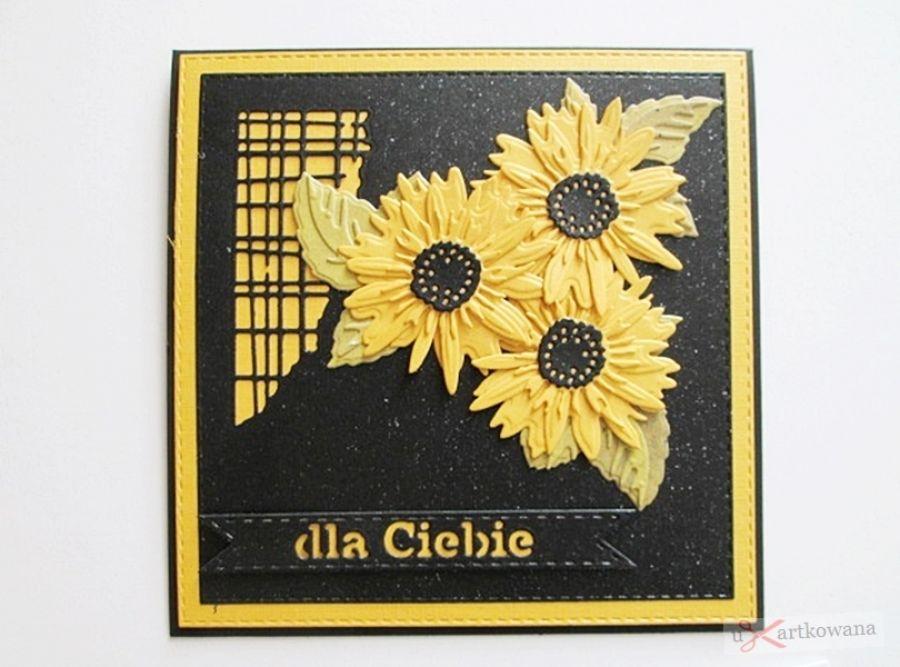 Kartka DLA CIEBIE ze słonecznikami - Kartka Dla Ciebie ze słonecznikami