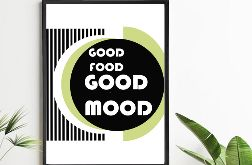 Plakat Good food Good mood