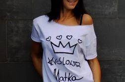 """t-shirt  """"KRÓLOWA MATKA"""""""