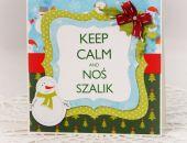 "Świąteczne ""Keep calm"" VI"